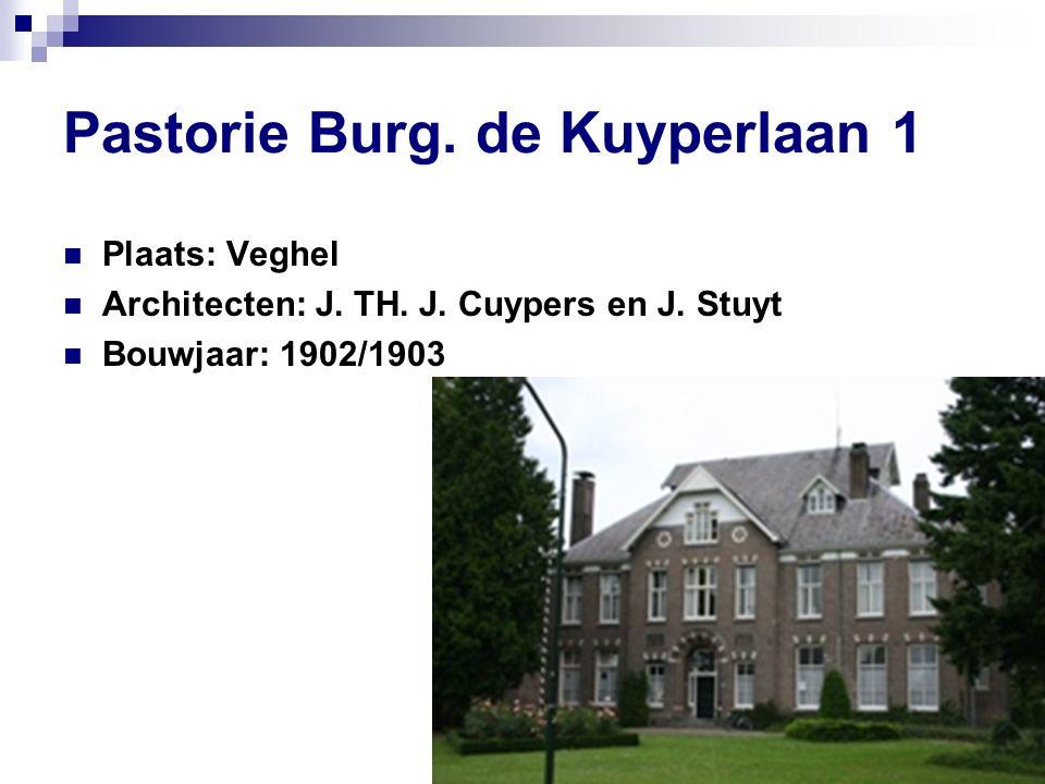 Pastorie Burg. de Kuyperlaan 1 Plaats: Veghel Architecten: J.