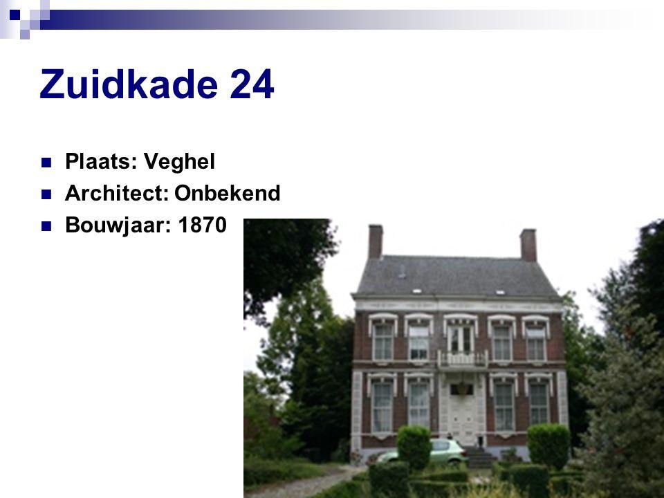 Zuidkade 24 Plaats: Veghel Architect: Onbekend Bouwjaar: 1870