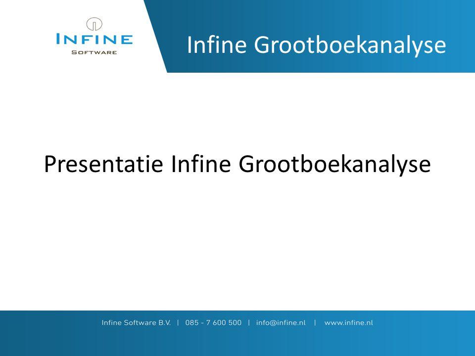 Infine Grootboekanalyse Presentatie Infine Grootboekanalyse