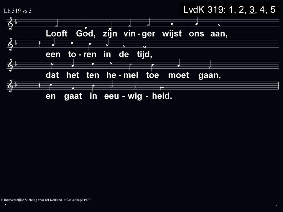 ... LvdK 308: 1, 2, 3, 4