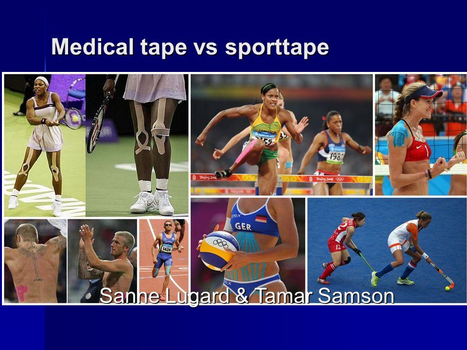 Soorten tape Medical tape Medical tape –Activeren in plaats van fixeren Sporttape Sporttape –Immobiliseren Bandageren Bandageren –Acuut trauma