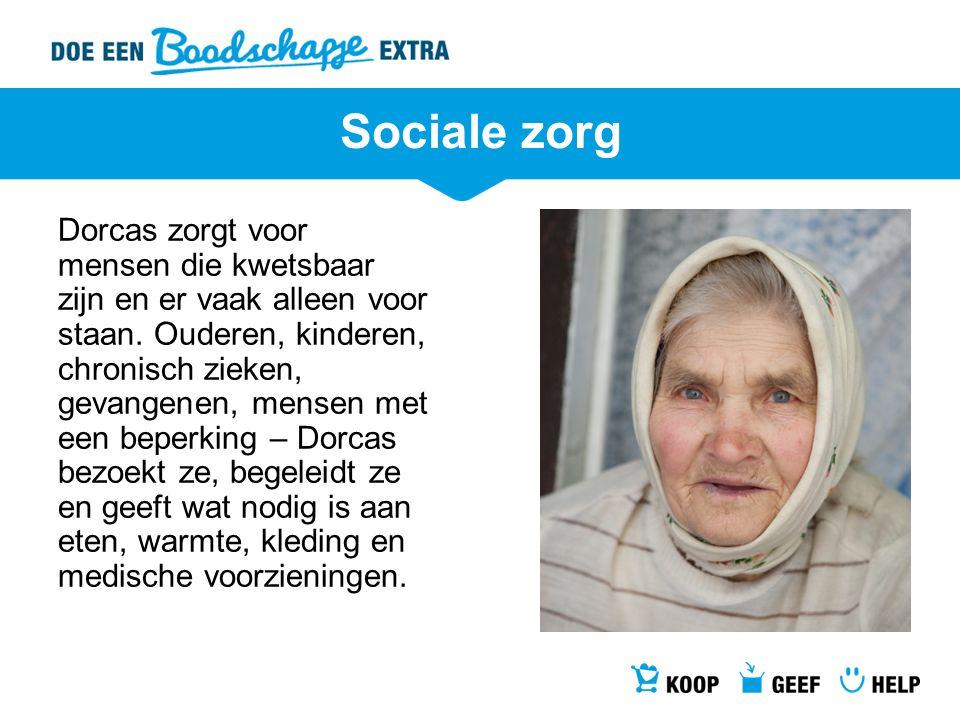 Sociale zorg Dorcas zorgt voor mensen die kwetsbaar zijn en er vaak alleen voor staan. Ouderen, kinderen, chronisch zieken, gevangenen, mensen met een