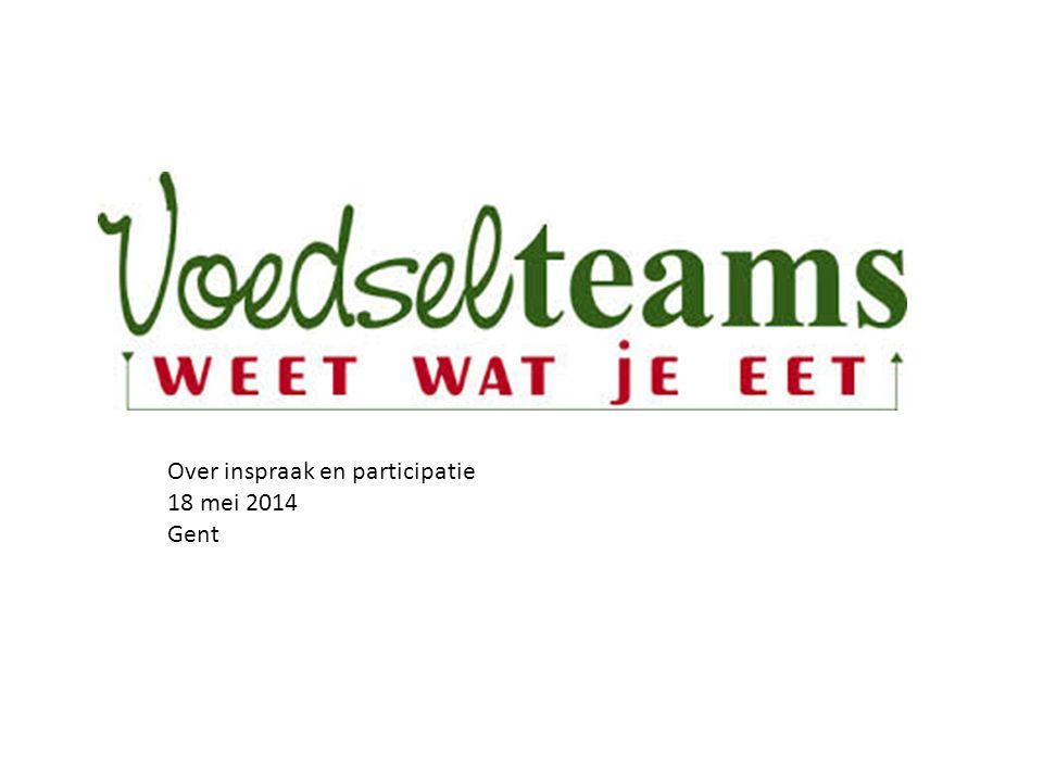 Over inspraak en participatie 18 mei 2014 Gent