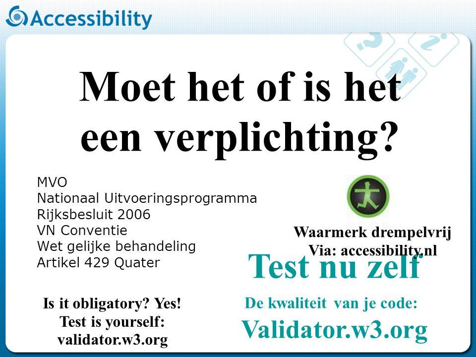 - Testen en trainen voor drempelvrij en de webrichtlijnen (NUP).