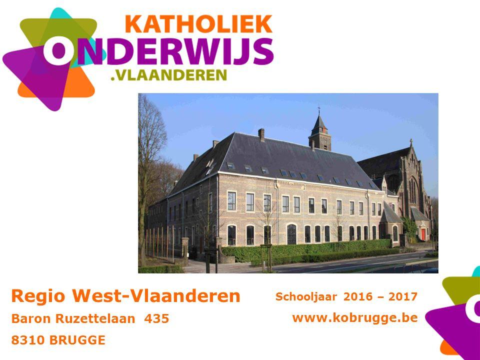 Regio West-Vlaanderen Baron Ruzettelaan 435 8310 BRUGGE Schooljaar 2016 – 2017 www.kobrugge.be