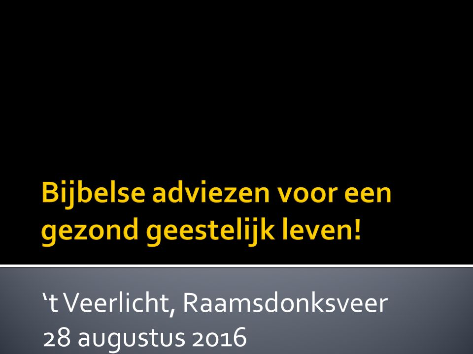 't Veerlicht, Raamsdonksveer 28 augustus 2016