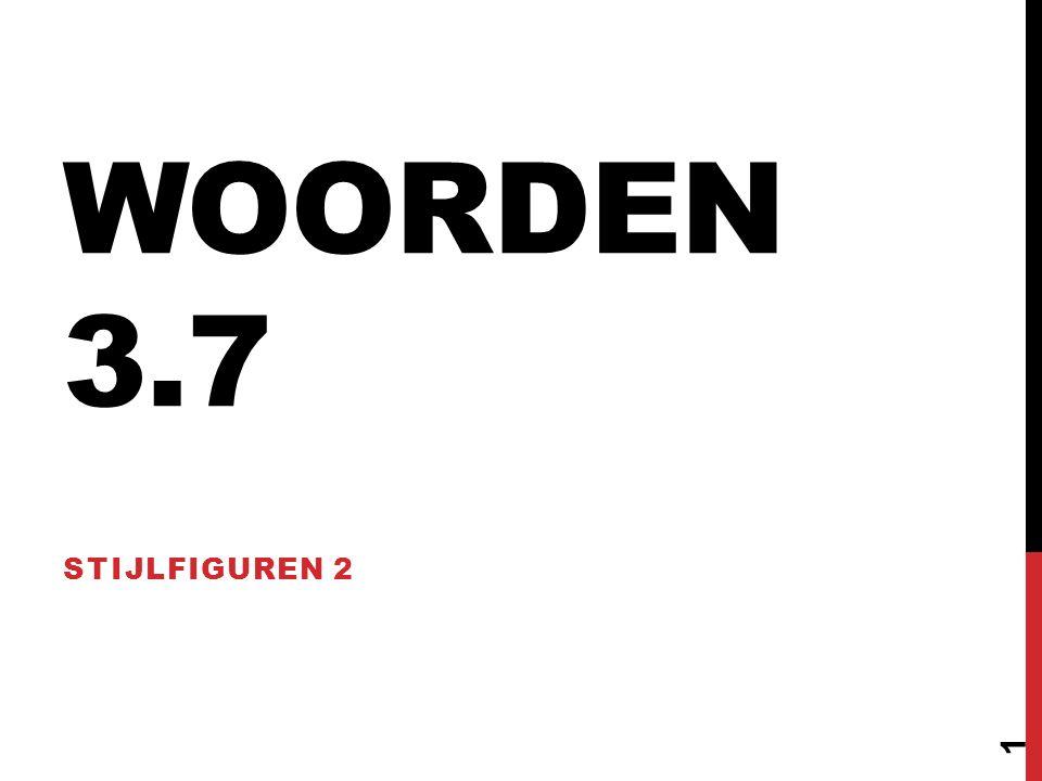 WOORDEN 3.7 STIJLFIGUREN 2 1