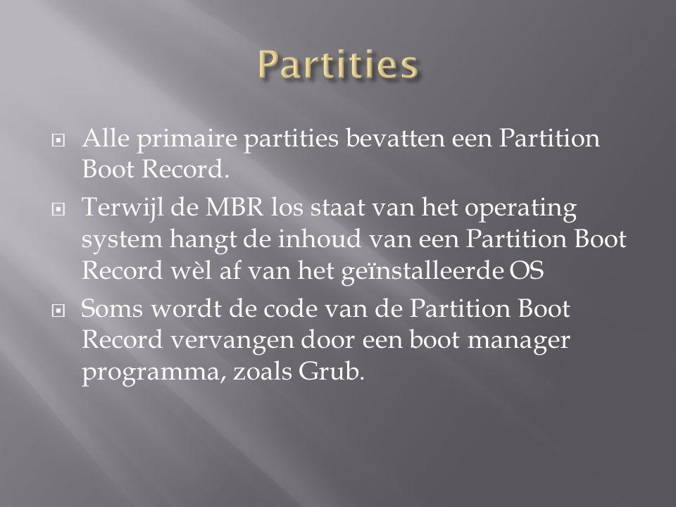 offsetinhoudaantal bytes 000bootprogramma446 1BEpartitietabel regel 116 1CEpartitietabel regel 216 1DEpartitietabel regel 316 1EEpartitietabel regel 416 1FEsignature (55 AA)2