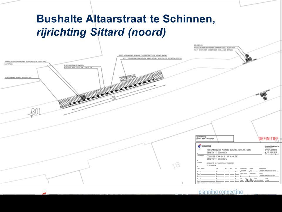  Halteplaats is niet toegankelijk te maken in verband met aanwezigheid 2 uitritten Bushalte Altaarstraat te Schinnen, rijrichting Heerlen (zuid)