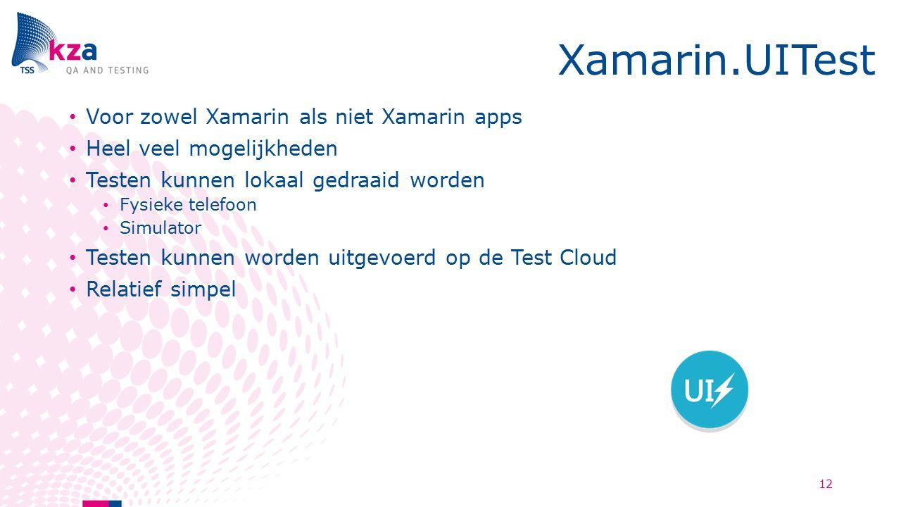 Xamarin.UITest Voor zowel Xamarin als niet Xamarin apps Heel veel mogelijkheden Testen kunnen lokaal gedraaid worden Fysieke telefoon Simulator Testen kunnen worden uitgevoerd op de Test Cloud Relatief simpel 12