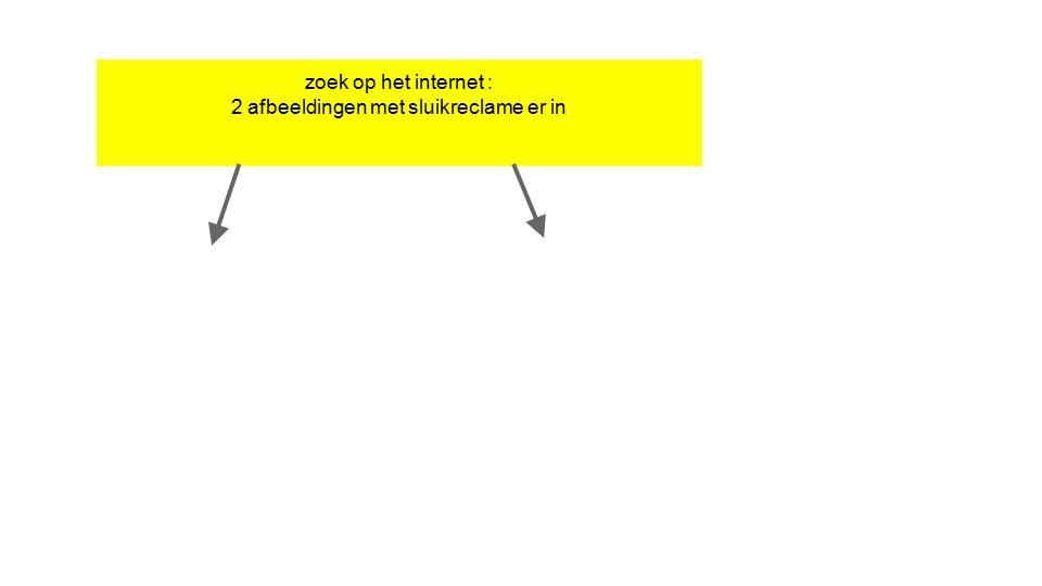 zoek op het internet : 2 afbeeldingen met sluikreclame er in