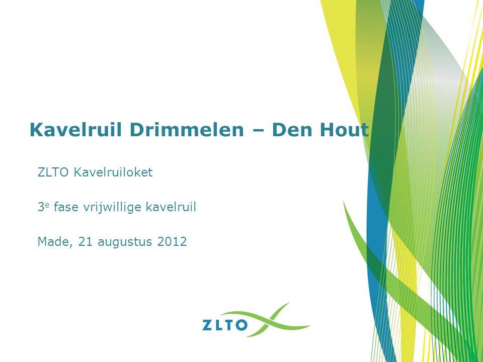 Kavelruil Drimmelen – Den Hout ZLTO Kavelruiloket 3 e fase vrijwillige kavelruil Made, 21 augustus 2012
