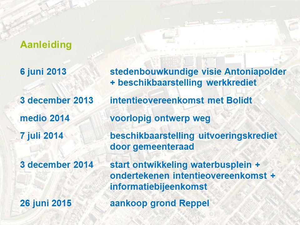 .. november 2012 3 december 2014 start ontwikkeling waterbusplein + ondertekenen intentieovereenkomst + informatiebijeenkomst Aanleiding 6 juni 2013 s