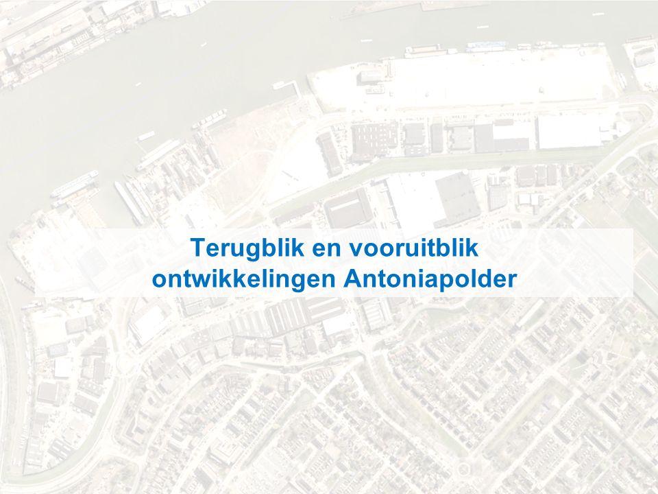 .. november 2012 Terugblik en vooruitblik ontwikkelingen Antoniapolder