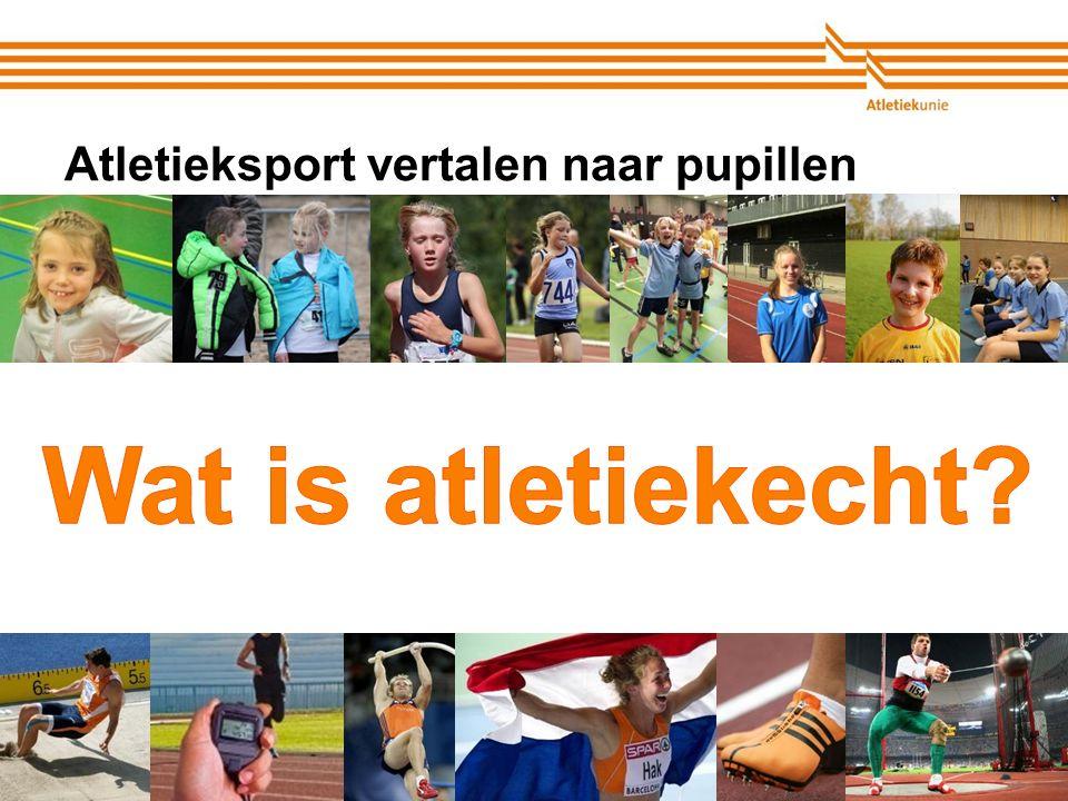 Atletiekunie Atletieksport vertalen naar pupillen