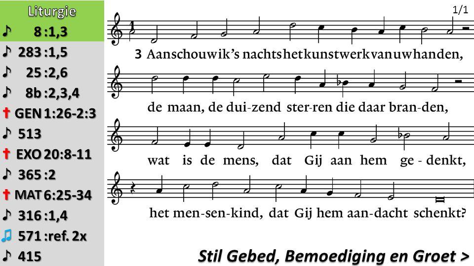 Zingen: Opw. 571 refrein 2x >