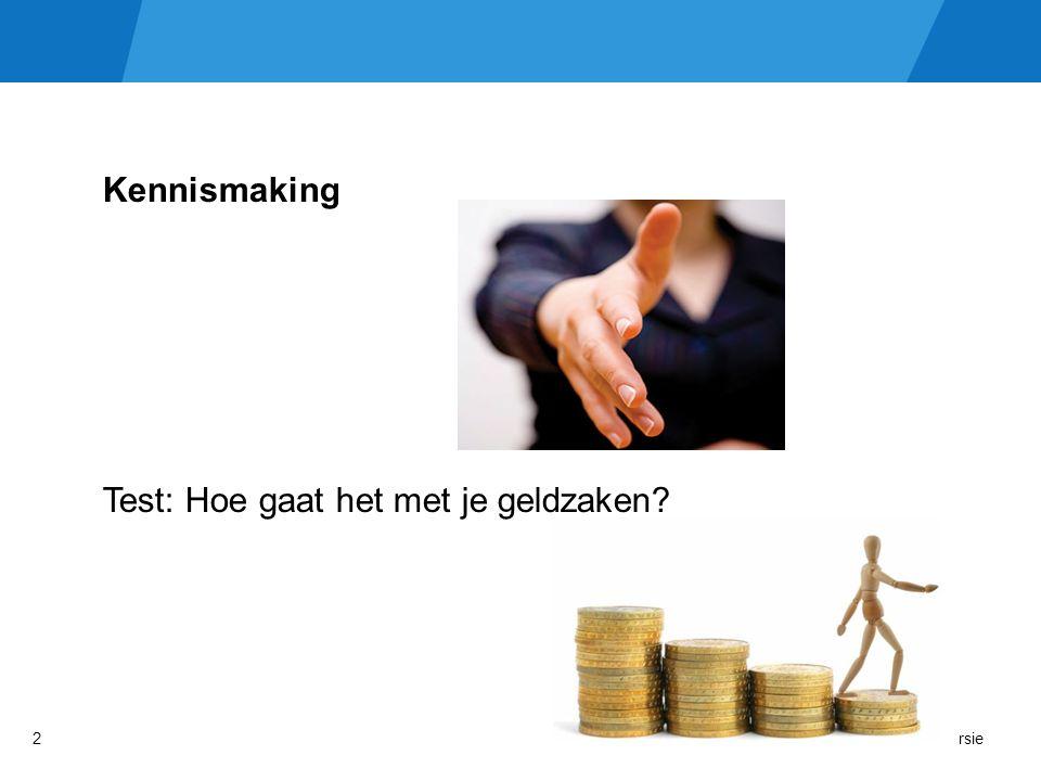 Kennismaking Test: Hoe gaat het met je geldzaken Versie2