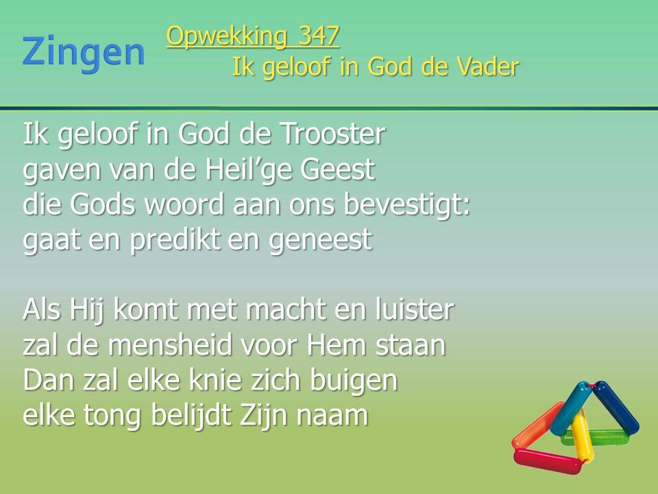 Ik geloof in God de Trooster gaven van de Heil'ge Geest die Gods woord aan ons bevestigt: gaat en predikt en geneest Als Hij komt met macht en luister