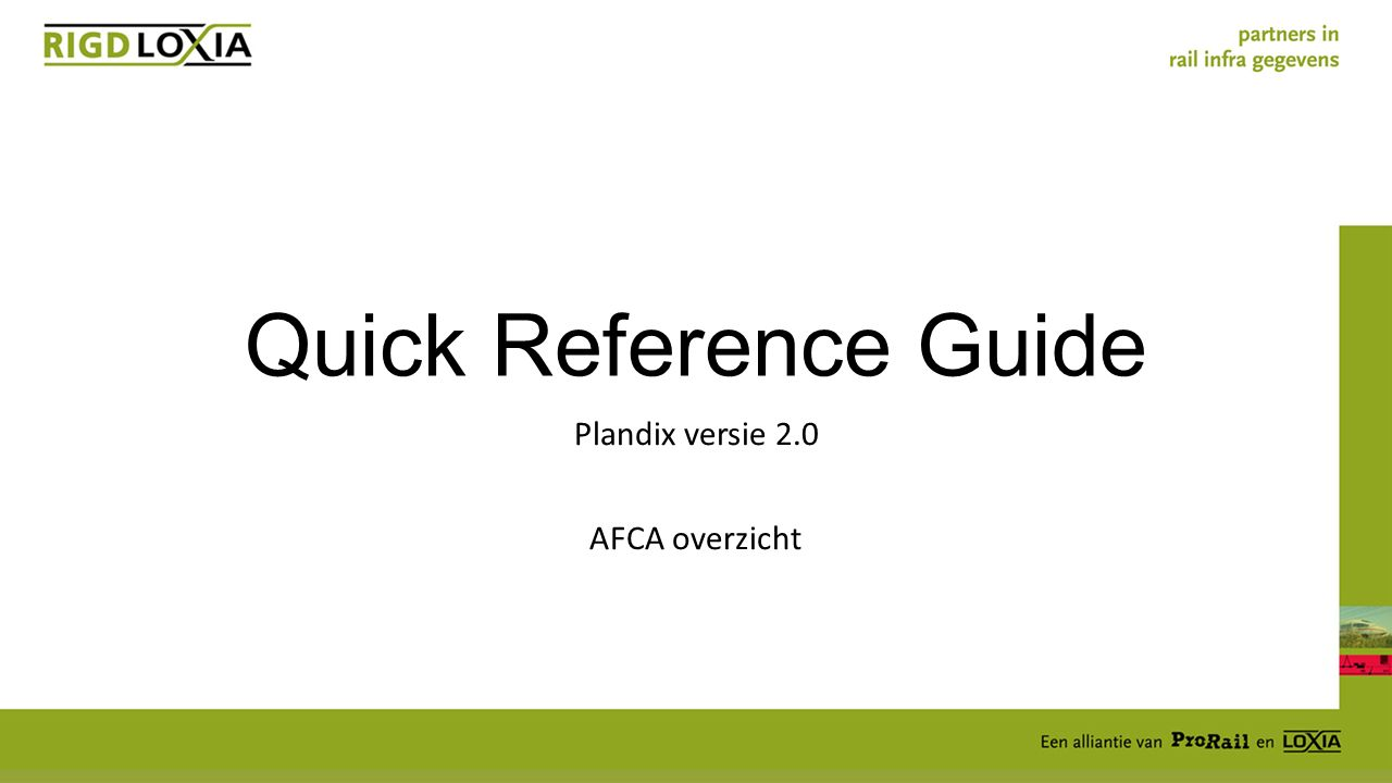 Quick Reference Guide Plandix versie 2.0 AFCA overzicht