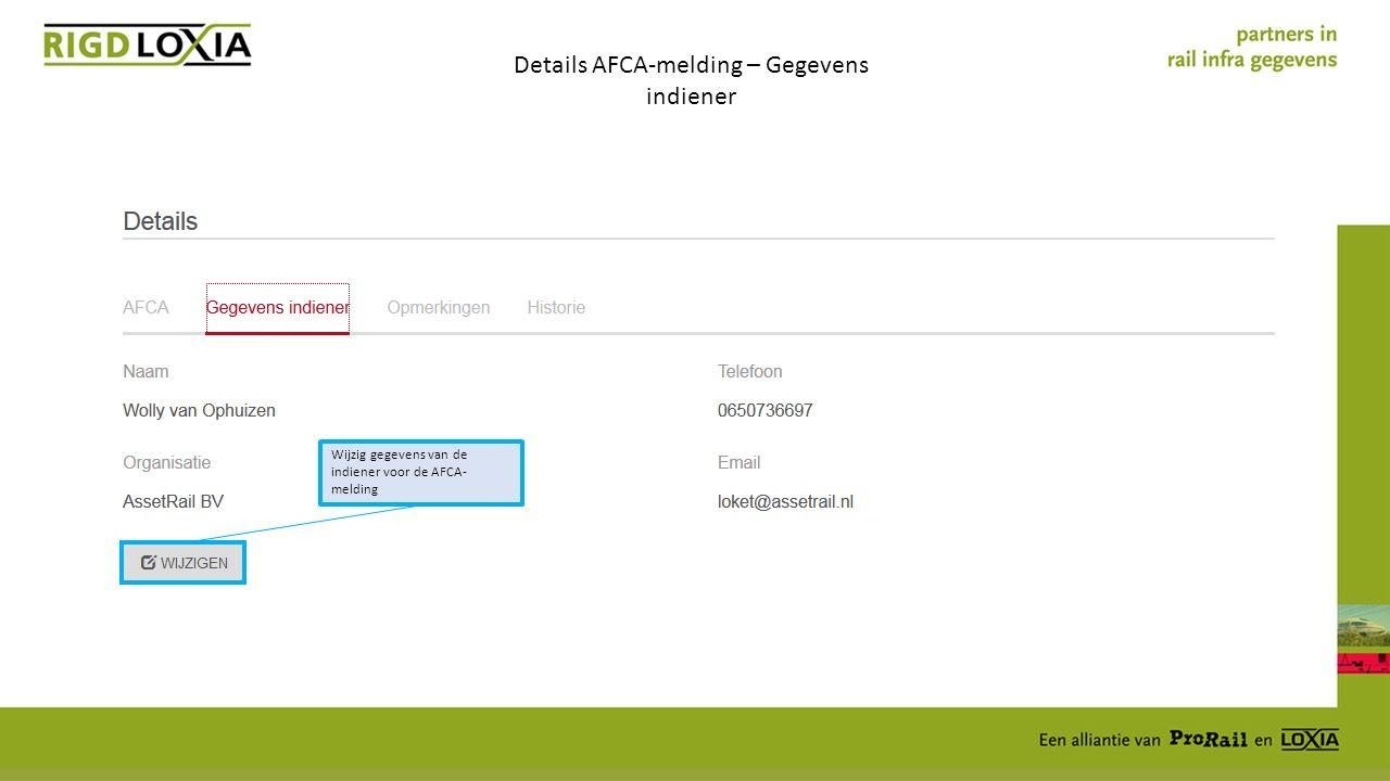 Details AFCA-melding – Gegevens indiener Wijzig gegevens van de indiener voor de AFCA- melding