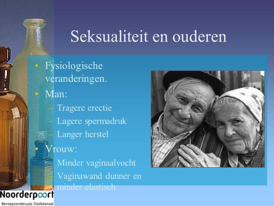 Seksualiteit en ouderen Fysiologische veranderingen.
