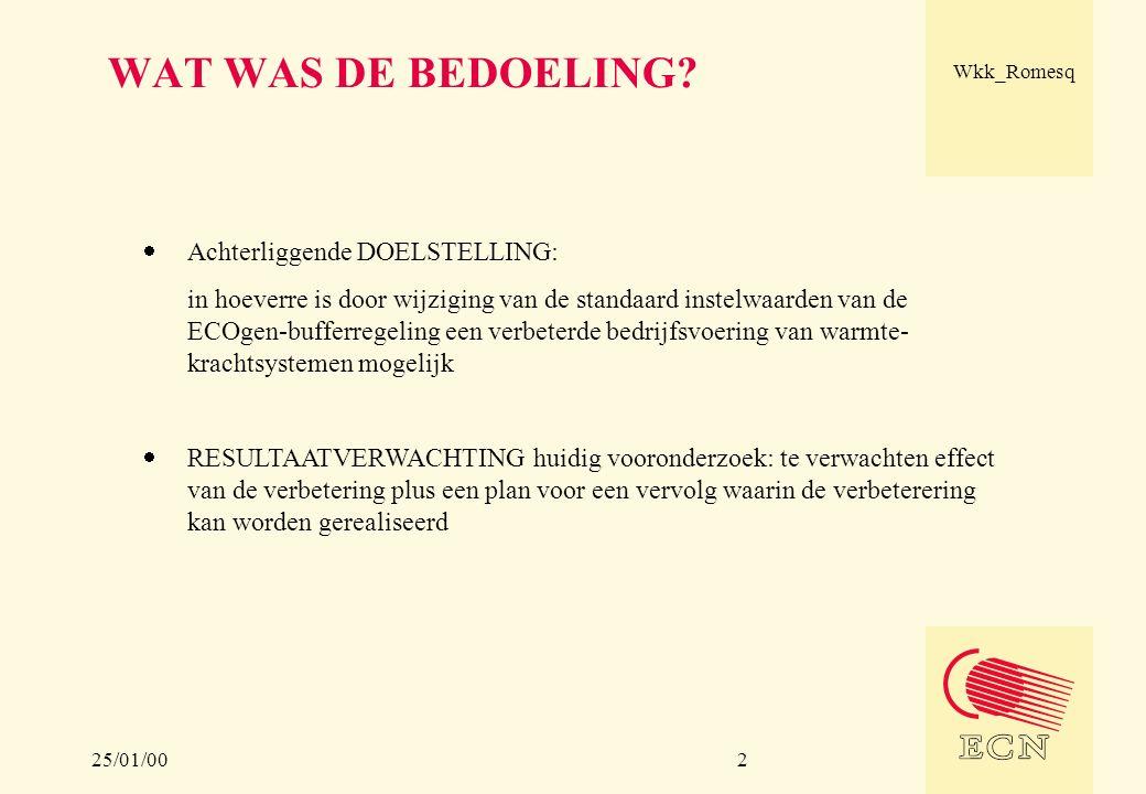 25/01/00 Wkk_Romesq 2 WAT WAS DE BEDOELING?  Achterliggende DOELSTELLING: in hoeverre is door wijziging van de standaard instelwaarden van de ECOgen-