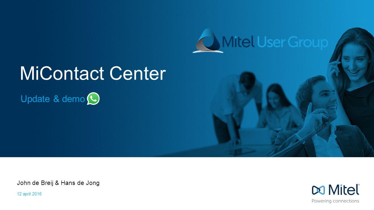 | ©2016 Mitel. Proprietary and Confidential. 12 Hoe ziet deze integratie er uit?