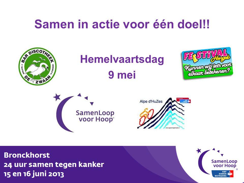 Samen in actie voor één doel!! Hemelvaartsdag 9 mei