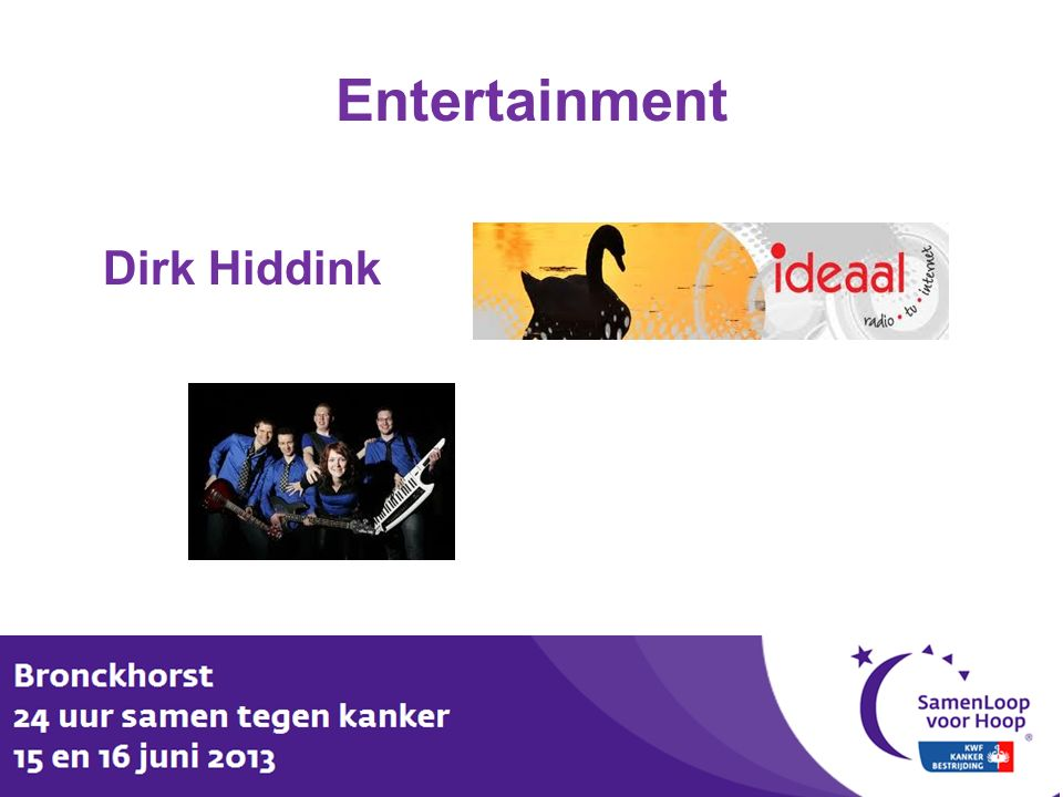 Entertainment Dirk Hiddink