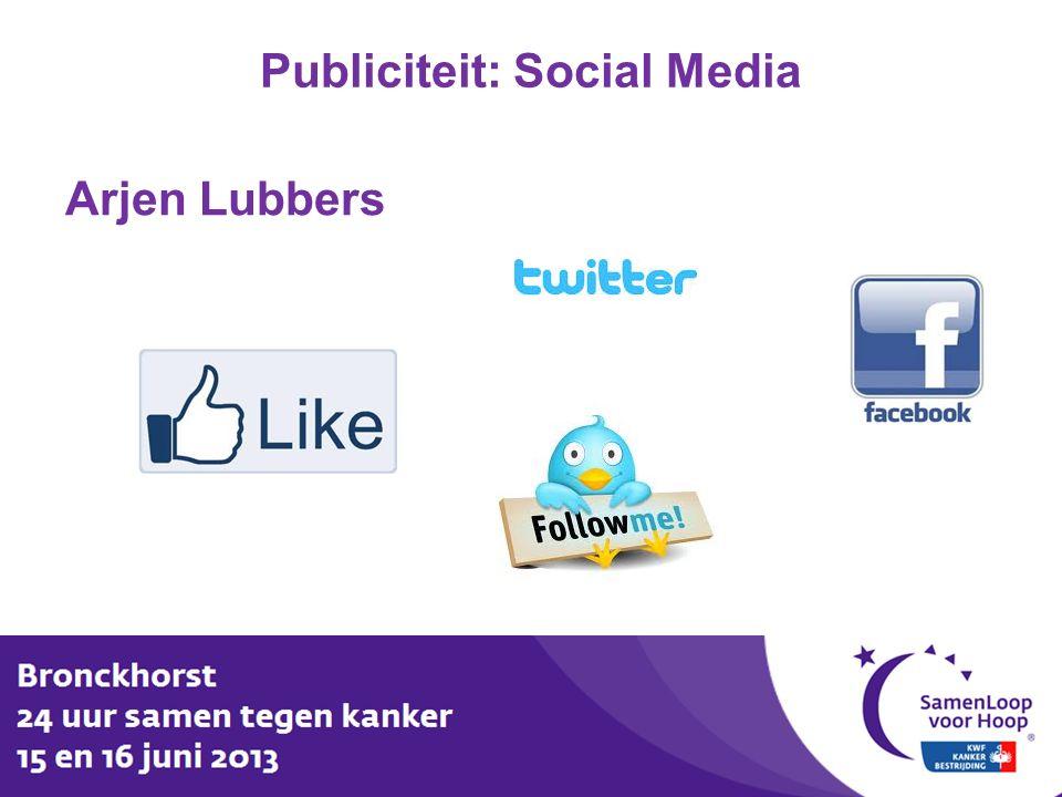 Publiciteit: Social Media Arjen Lubbers