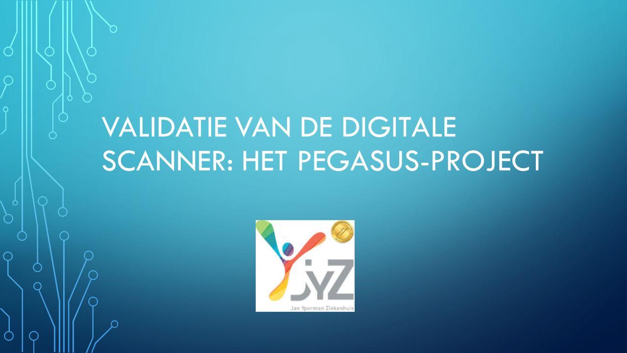 INHOUDSOPGAVE Inleiding Doelstelling Pegasus-project De scanner Vereisten Validatie Resultaten Besluit