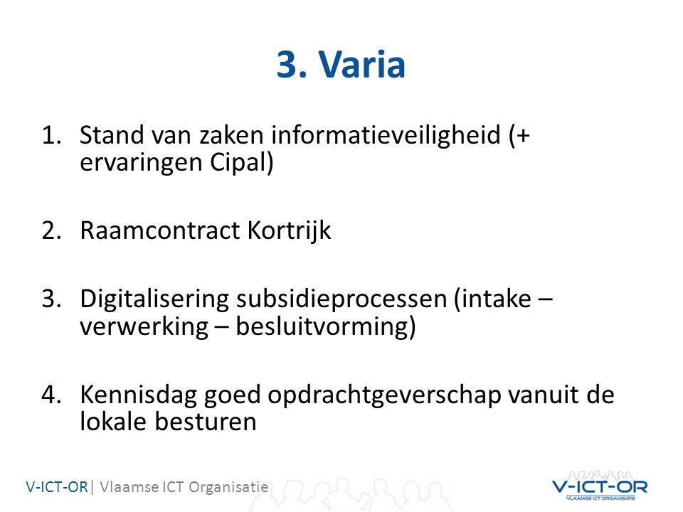 V-ICT-OR| Vlaamse ICT Organisatie 3.