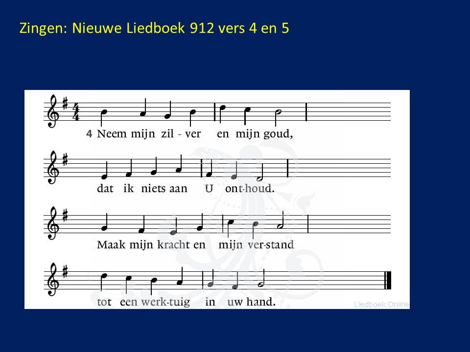 Zingen: Nieuwe Liedboek 912 vers 4 en 5