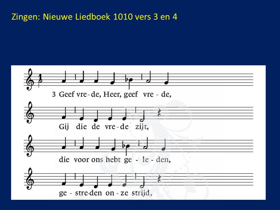 Zingen: Nieuwe Liedboek 1010 vers 3 en 4