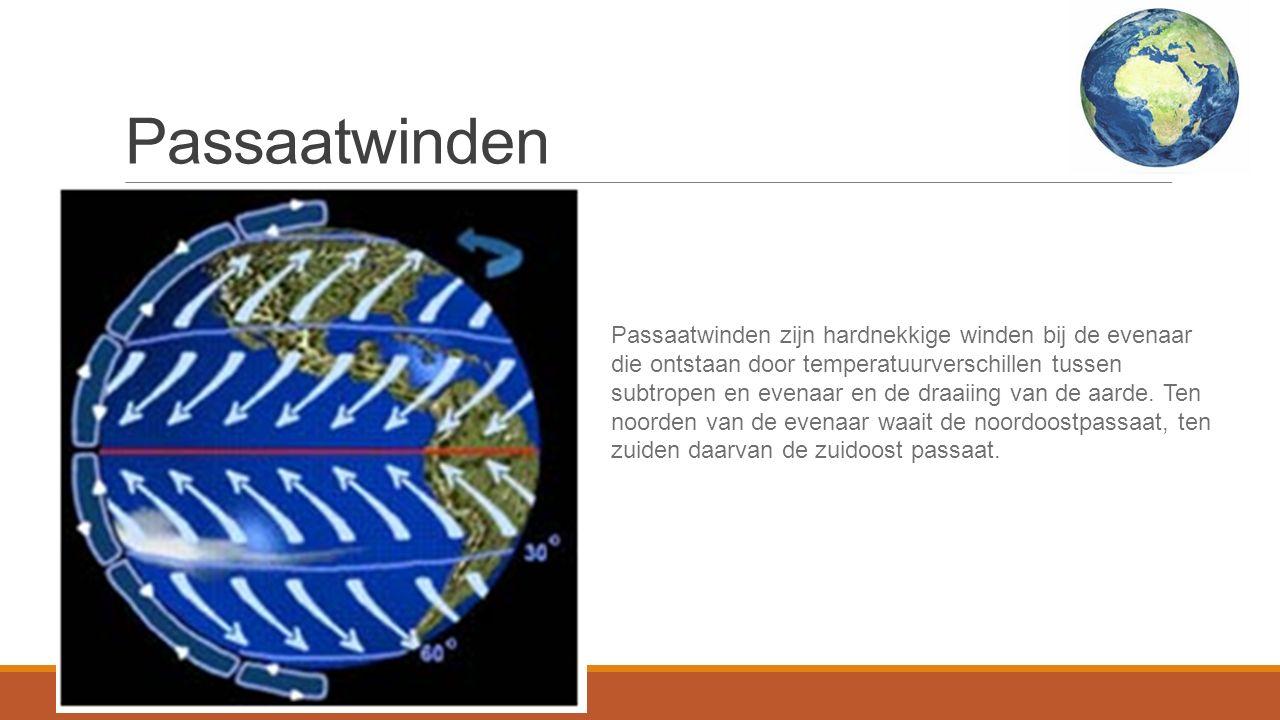 Passaatwinden Passaatwinden zijn hardnekkige winden bij de evenaar die ontstaan door temperatuurverschillen tussen subtropen en evenaar en de draaiing van de aarde.