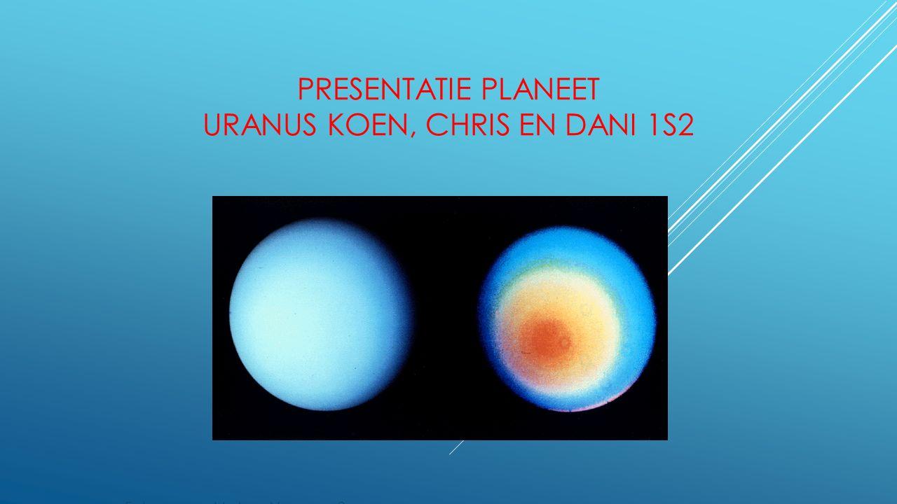 PRESENTATIE PLANEET URANUS KOEN, CHRIS EN DANI 1S2 Foto gemaakt door Voyager 2