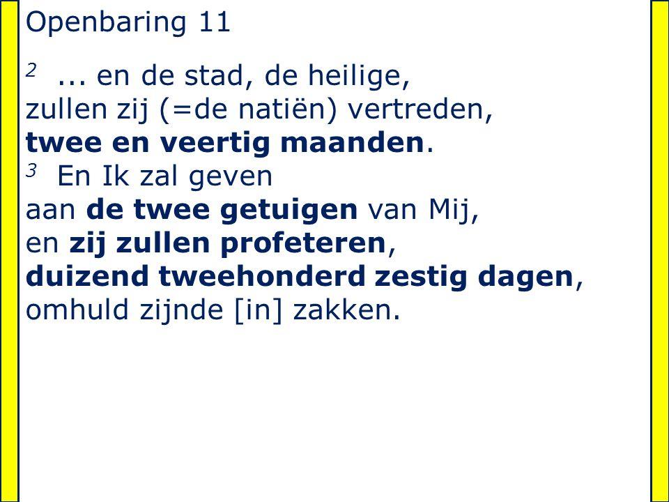 Openbaring 11 2...