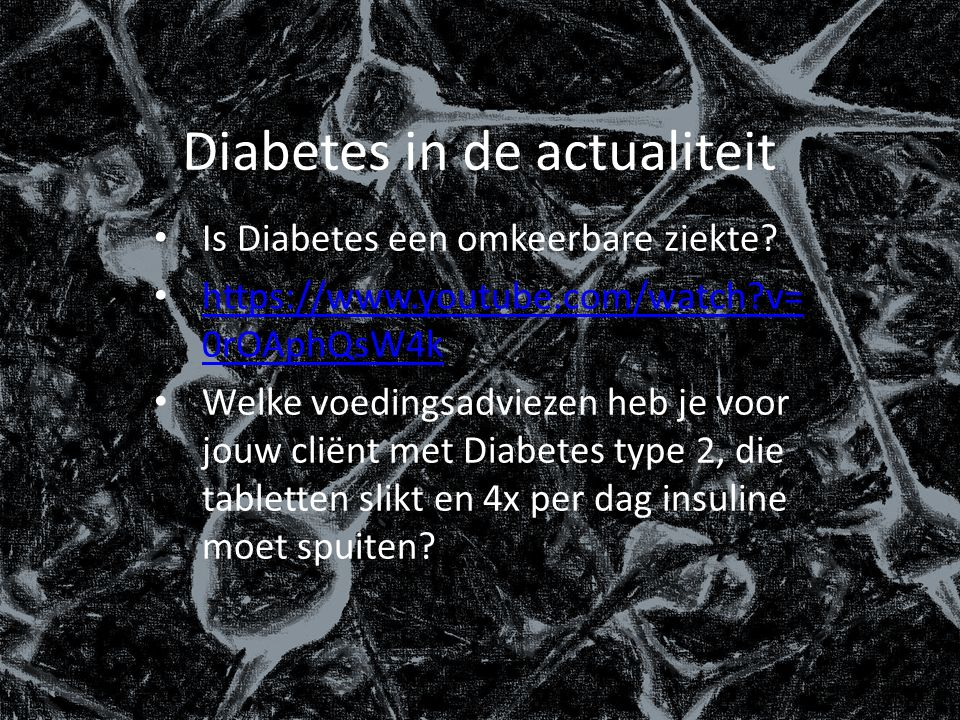 Diabetes in de actualiteit Is Diabetes een omkeerbare ziekte.