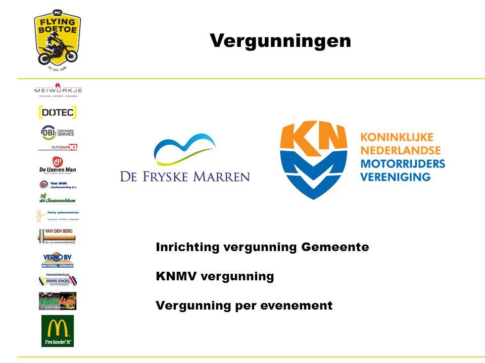 Vergunningen Inrichting vergunning Gemeente KNMV vergunning Vergunning per evenement