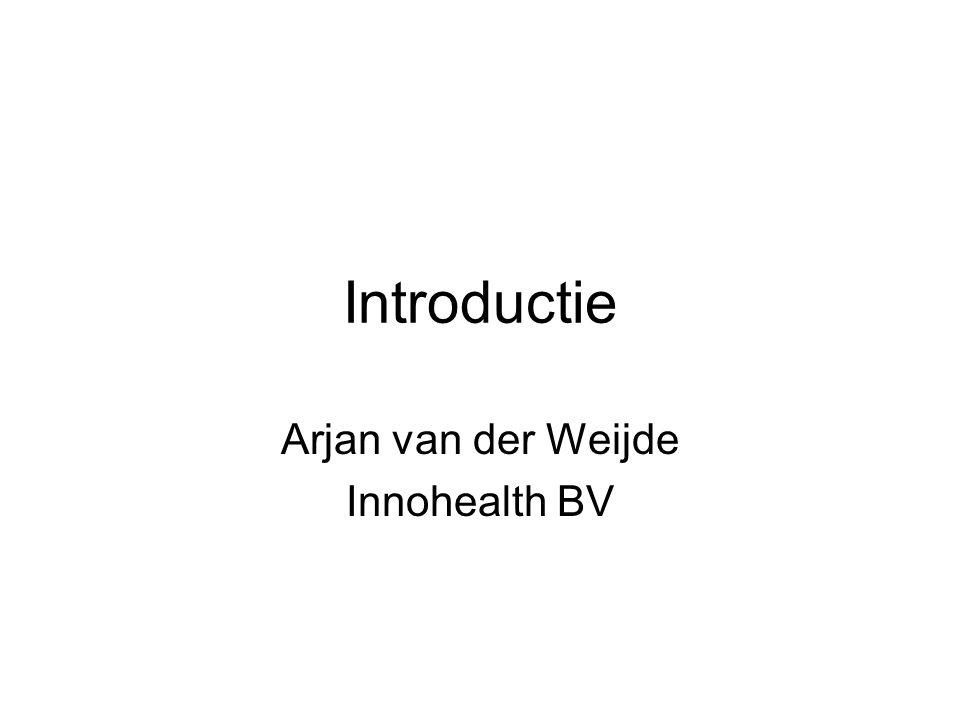 Introductie Arjan van der Weijde Innohealth BV
