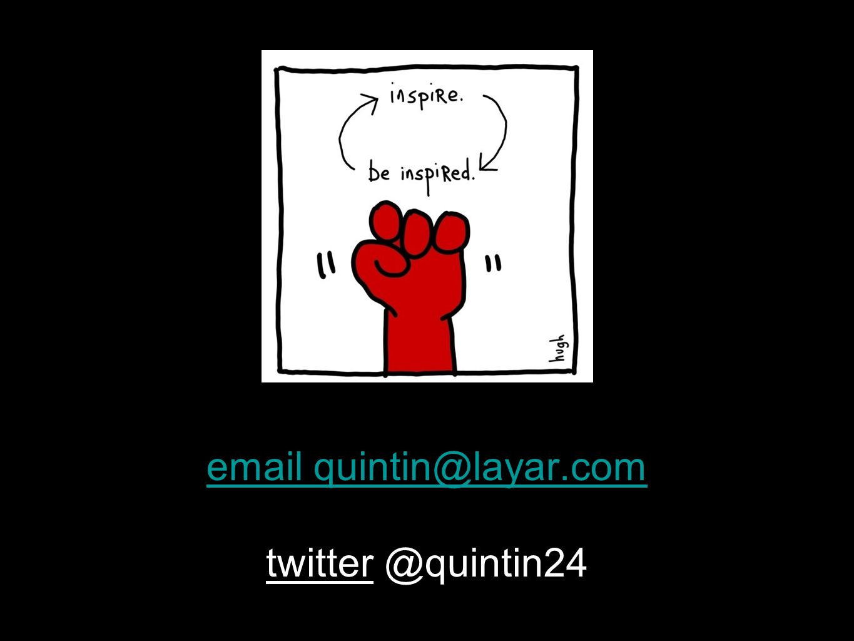 email quintin@layar.com email quintin@layar.com twitter @quintin24