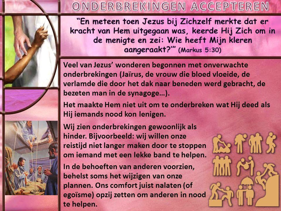 Veel van Jezus' wonderen begonnen met onverwachte onderbrekingen (Jaïrus, de vrouw die bloed vloeide, de verlamde die door het dak naar beneden werd gebracht, de bezeten man in de synagoge…).