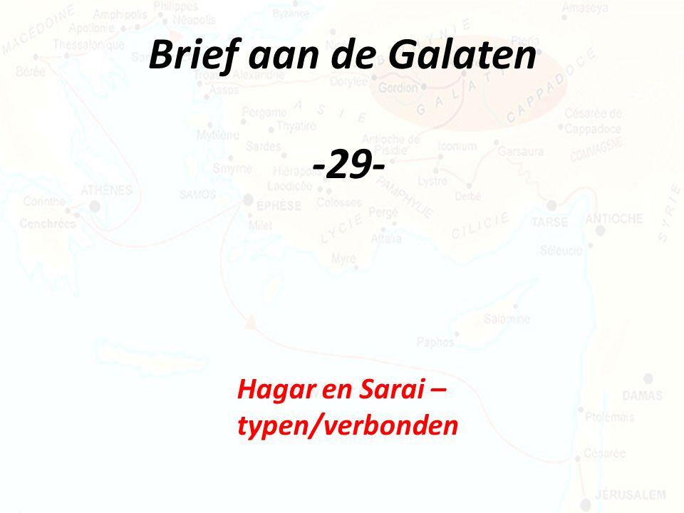 Brief aan de Galaten -29- Hagar en Sarai – typen/verbonden