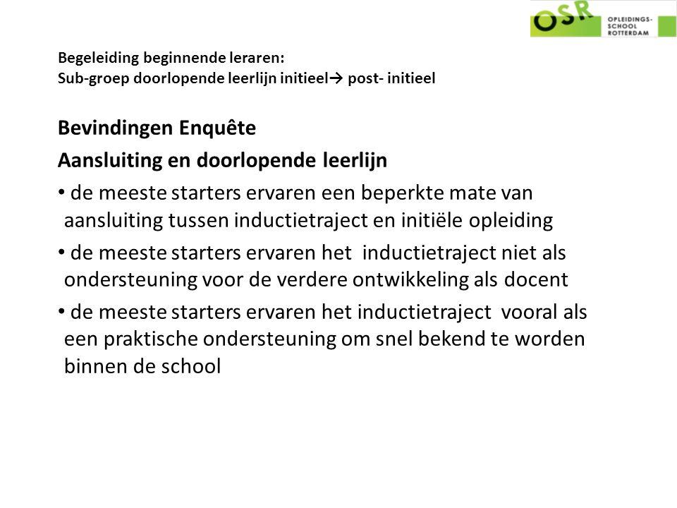 Begeleiding beginnende leraren: Sub-groep doorlopende leerlijn initieel→ post- initieel Bevindingen Enquête Aansluiting en doorlopende leerlijn de mee