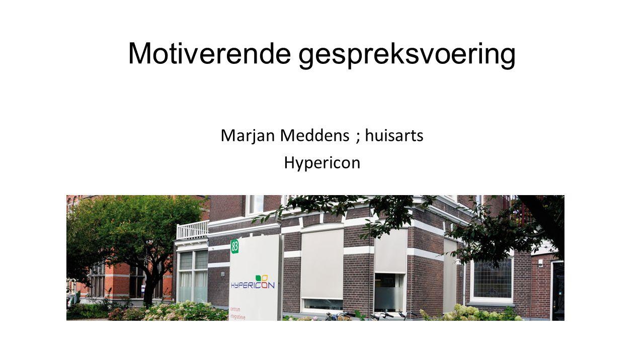 Motiverende gespreksvoering Marjan Meddens ; huisarts Hypericon