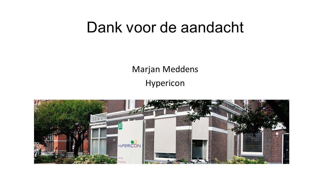 Dank voor de aandacht Marjan Meddens Hypericon