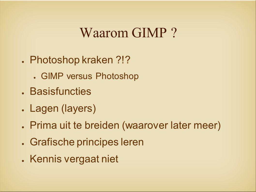 Waarom GIMP . ● Photoshop kraken !.
