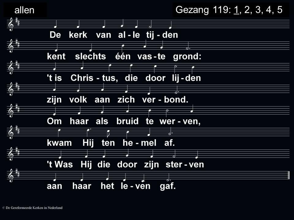 allenGezang 119: 1, 2, 3, 4, 5