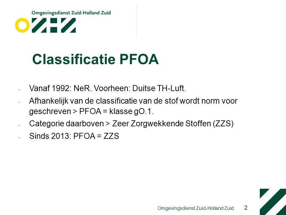 Classificatie PFOA - Vanaf 1992: NeR.Voorheen: Duitse TH-Luft.