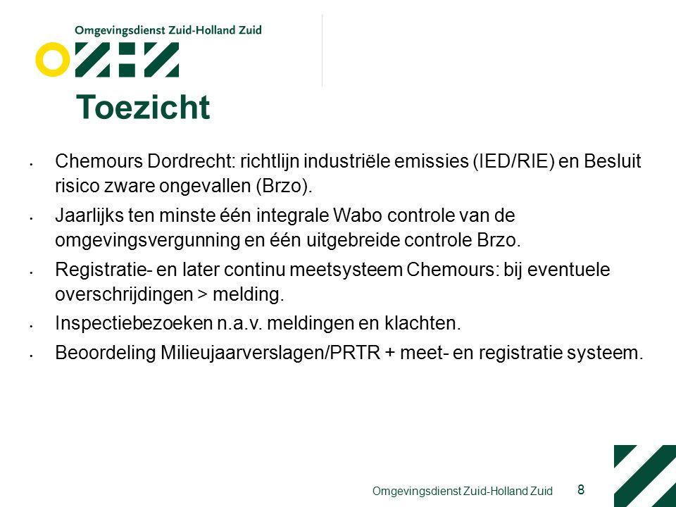 Toezicht Chemours Dordrecht: richtlijn industriële emissies (IED/RIE) en Besluit risico zware ongevallen (Brzo).